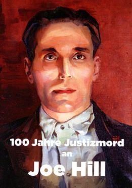 100 Jahre Justizmord an Joe Hill