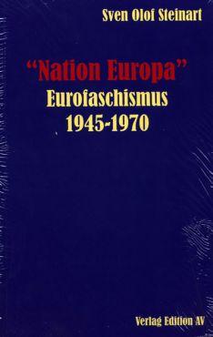 Nation Europa - Eurofaschismus 1945-1970