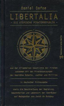 Libertalia. Die utopische Piratenrepublik