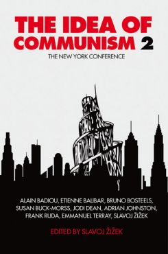 The Idea of Communism 2. The New York Conference