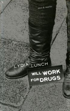 Will work for drugs. Essays - Performances - Interviews
