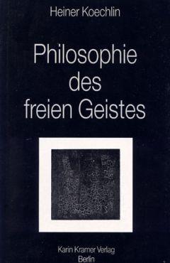 (Antiquariat) Philosophie des freien Geistes