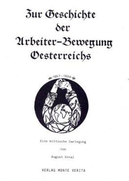 Zur Geschichte der Arbeiter-Bewegung Österreichs. Eine kritische. Darlegung