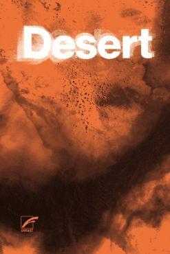 Desert. Hurra, die Welt geht unter