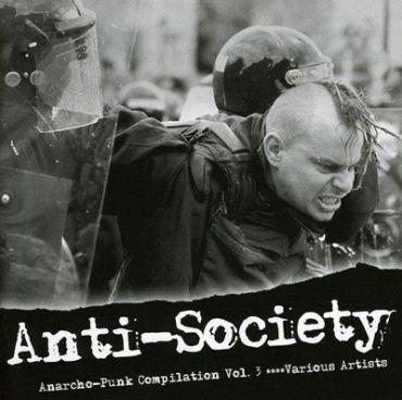 Anti-Society. Anarcho-Punk Compilation Vol. 3