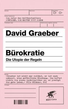 Bürokratie. Die Utopie der Regeln (Paperback)