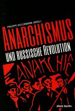 Anarchismus und russische Revolution