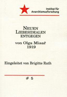 Neuen Liebesidealen entgegen von Olga Misa? (1919)