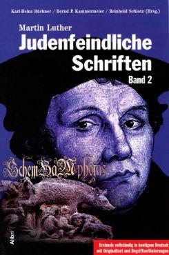 Judenfeindliche Schriften, Band 2