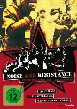 Noise and Resistance. Voices from the DIY Underground