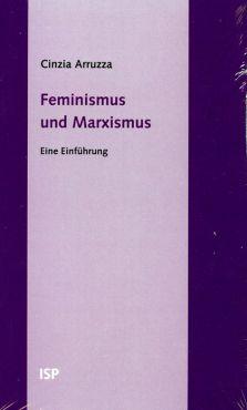 Feminismus und Marxismus. Eine Einführung