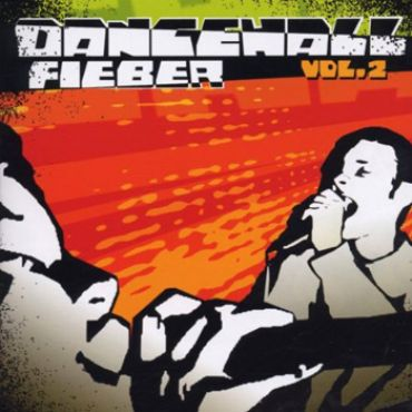 Dancehall Fieber Vol. 2