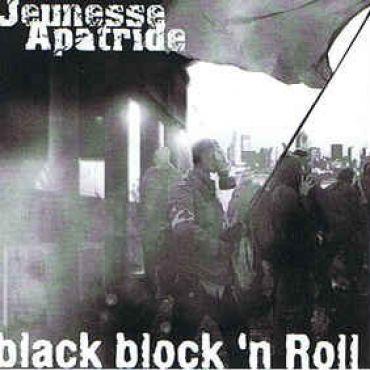 Jeunesse Apatride - Black block `n Roll