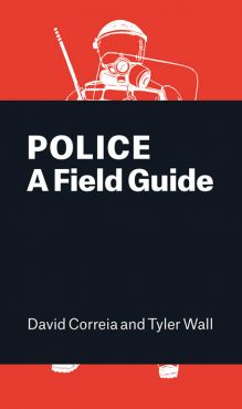 Police. A Field Guide