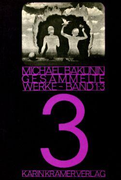 (Antiquariat) Bakunin - Gesammelte Werke Band 3