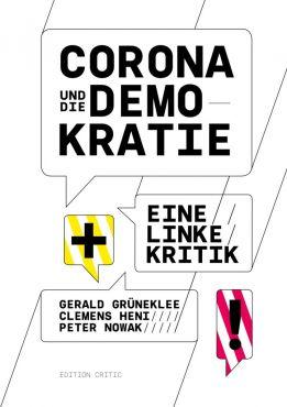 Corona und die Demokratie. Eine linke Kritik