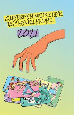 Queerfeministischer Taschenkalender 2021