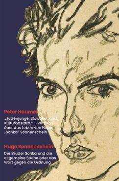 Judenjunge, Slowakenkind, Kulturbastard - Versuch über das Leben von Hugo Sonka Sonnenschein