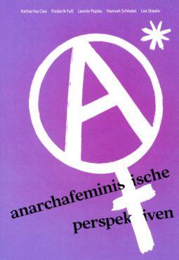 Anarchafeministische Perspektiven