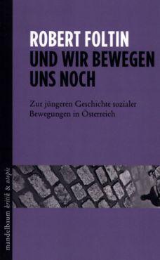 (Antiquariat) Und wir bewegen uns noch. Zur jüngeren Geschichte sozialer Bewegungen in Österreich