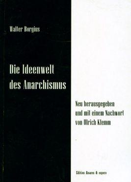 (Antiquariat) Die Ideenwelt des Anarchismus