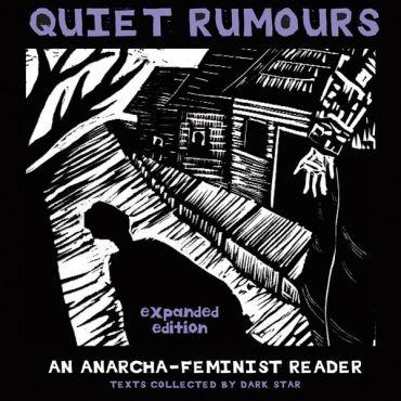 Quiet rumours. An Anarcha-feminist reader