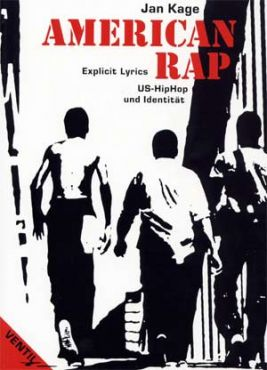 American Rap. Explicit Lyrics - US-HipHop und Identität