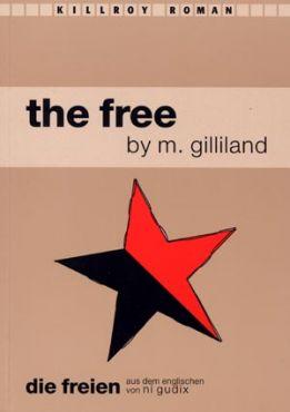 The free. Die Freien
