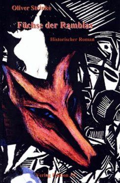 Füchse der Ramblas. Historischer Roman