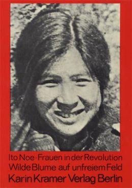 Wilde Blume auf unfreiem Feld. Feminismus und Anarchismus in Japan