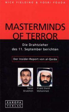 Masterminds of Terror. Die Drahtzieher des 11. September berichten