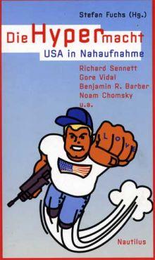 Die Hypermacht USA in Nahaufnahme