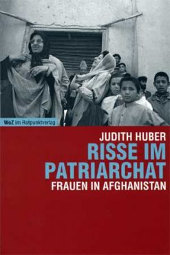 Risse im Patriarchat. Frauen in Afghanistan