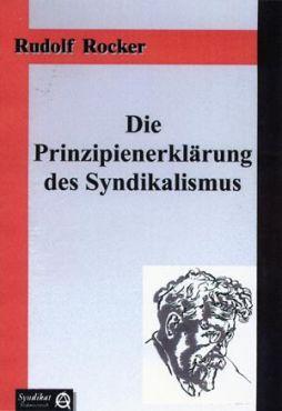 Die Prinzipienerklärung des Syndikalismus