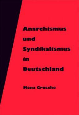 Anarchismus und Syndikalismus in Deutschland