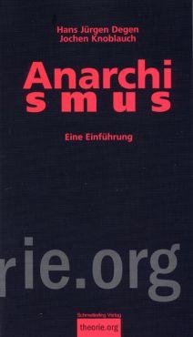 Anarchismus. Eine Einführung