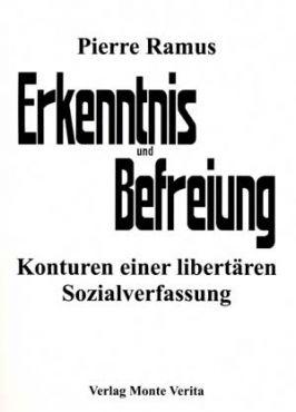 Erkenntnis und Befreiung. Konturen einer libertären Sozialverfassung