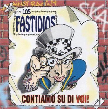 Los Fastidios - Contiamo su di voi!