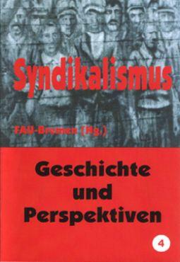 FAU Bremen (Hg.): Syndikalismus Band 1