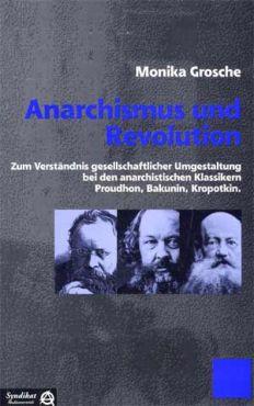 Anarchismus und Revolution