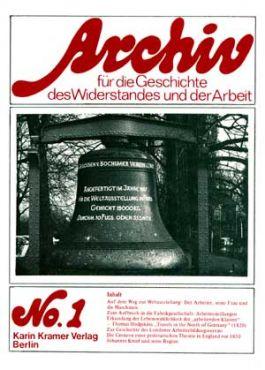 Archiv für die Geschichte des Widerstandes und der Arbeit 1