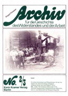 Archiv für die Geschichte des Widerstandes und der Arbeit 2/3