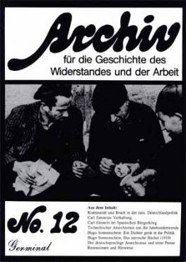 Archiv für die Geschichte des Widerstandes und der Arbeit 12