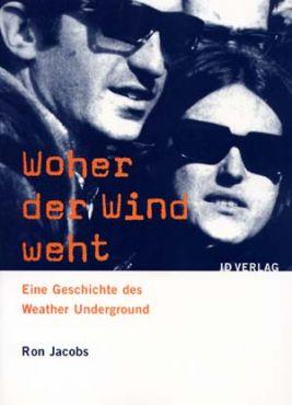 Woher der Wind weht. Eine Geschichte des Weather Underground
