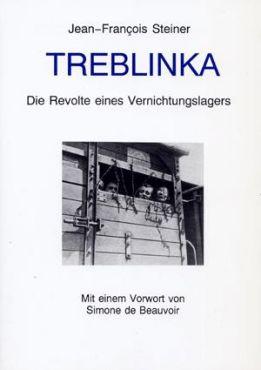 Treblinka. Die Revolte eines Vernichtungslagers