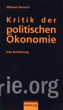 Kritik der politischen Ökonomie. Eine Einführung in Das Kapital von Karl Marx