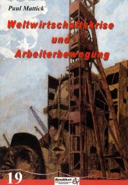 Weltwirtschaftskrise und Arbeiterbewegung