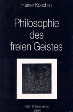 Philosophie des freien Geistes