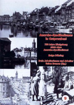 FAU Bremen (Hg.): Anarcho-Syndikalismus in Ostpreußen