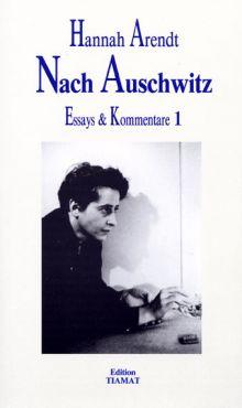 Nach Auschwitz. Essays & Kommentare